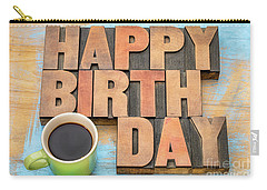 Happy Birthday Greeting Card Carry-all Pouch