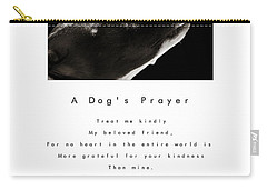 A Dog's Prayer - White Carry-all Pouch by Angela Rath