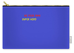 Carry-all Pouch featuring the digital art A Super Hero In Us by Aaron Martens