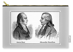 Aaron Burr And Alexander Hamilton Carry-all Pouch