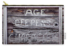 Carry-all Pouch featuring the photograph Age Deepens Character Sign by Betty Denise