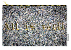 All Is Well Carry-all Pouch
