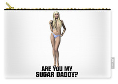 Are You My Sugar Daddy? Carry-all Pouch