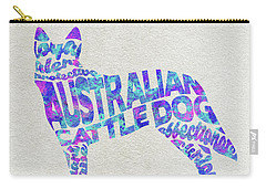 Carry-all Pouch featuring the painting Australian Cattle Dog Watercolor Painting / Typographic Art by Ayse and Deniz