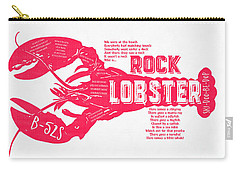 B-52s Rock Lobster Lyric Poster Carry-all Pouch by Edward Fielding