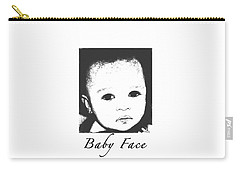 Baby Face Carry-all Pouch by Terry Wallace