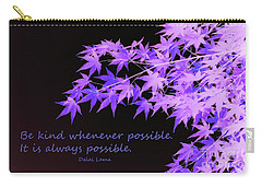 Be Kind Carry-all Pouch by Susan Lafleur