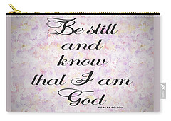 Carry-all Pouch featuring the painting Be Still And Know I Am God Bible Psalm Typography by Georgeta Blanaru