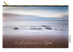 Be Still And Know That I Am God Carry-all Pouch