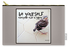 Carry-all Pouch featuring the photograph Be Yourself by Irma BACKELANT GALLERIES