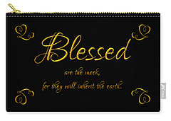 Beatitudes Blessed Are The Meek For They Will Inherit The Earth Carry-all Pouch