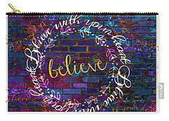 Believe With Your Heart 2 Carry-all Pouch