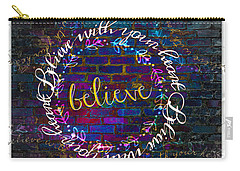 Believe With Your Heart Carry-all Pouch