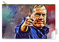 Bill Belichick Do Your Job Carry-all Pouch