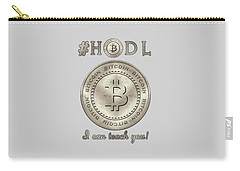 Carry-all Pouch featuring the digital art Bitcoin Symbol Logo Hodl Quote Typography by Georgeta Blanaru