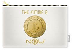 Carry-all Pouch featuring the digital art Bitcoin Symbol Logo The Future Is Now Quote Typography by Georgeta Blanaru