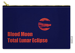 Carry-all Pouch featuring the photograph Blood Moon - Total Lunar Eclipse by James BO Insogna