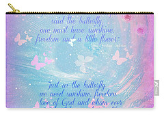 Carry-all Pouch featuring the digital art Butterfly And We by Sherri Of Palm Springs