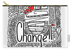 Change - Motivational Drawing Carry-all Pouch