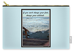 Carry-all Pouch featuring the photograph Change Your Attitude by Irma BACKELANT GALLERIES