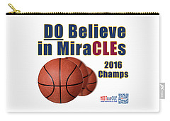 Cleveland Basketball 2016 Champs Believe In Miracles Carry-all Pouch