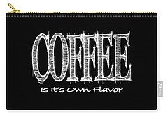 Coffee Is It's Own Flavor Mug Carry-all Pouch