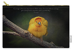 Courage Is The Most Important Of All The Virtues ... Carry-all Pouch