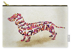Carry-all Pouch featuring the painting Dachshund / Sausage Dog Watercolor Painting / Typographic Art by Ayse and Deniz