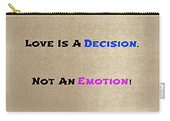 Decision Or Emotion Carry-all Pouch