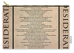 Desiderata - Spanish- Poema Escrito Por Max Ehrmann Carry-all Pouch