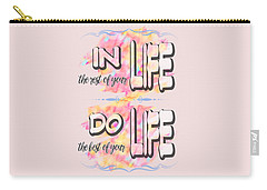 Carry-all Pouch featuring the painting Do The Best Of Your Life Inspiring Typography by Georgeta Blanaru