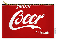 Carry-all Pouch featuring the digital art Drink Beer In Hawaii by Gina Dsgn
