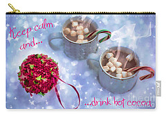 Carry-all Pouch featuring the digital art Drink Hot Cocoa 2016 by Kathryn Strick