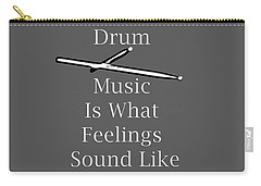 Drum Is What Feelings Sound Like 5579.02 Carry-all Pouch