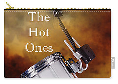Drummers Are The Hot Ones Carry-all Pouch
