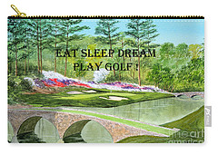 Carry-all Pouch featuring the painting Eat Sleep Dream Play Golf - Augusta National 12th Hole by Bill Holkham