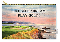 Carry-all Pouch featuring the painting Eat Sleep Dream Play Golf - Pebble Beach 7th Hole by Bill Holkham