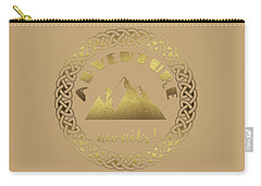 Carry-all Pouch featuring the digital art Elegant Gold Foil Adventure Awaits Typography Celtic Knot by Georgeta Blanaru