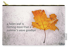 Fallen Leaf On Dirty Ice With Quote Carry-all Pouch