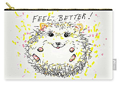 Feel Better Carry-all Pouch by Denise Fulmer