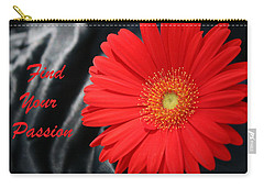 Carry-all Pouch featuring the photograph Find Your Passion by Sheila Brown