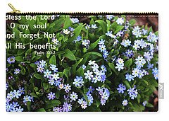 Forget Not All His Benefits Carry-all Pouch by Trina Ansel