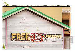 Carry-all Pouch featuring the photograph Free Crabs Tomorrow by Art Block Collections