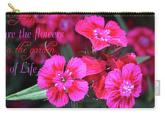 Carry-all Pouch featuring the photograph Friends Are The Flowers by Trina Ansel