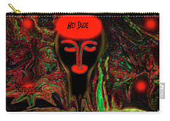 Carry-all Pouch featuring the digital art Funny Guy For A Fun Person by Sherri Of Palm Springs