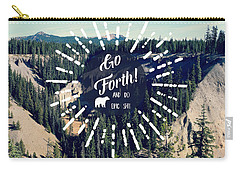 Go Forth Carry-all Pouch by Robin Dickinson