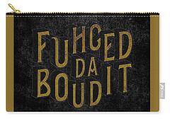 Carry-all Pouch featuring the digital art Goldblack Fuhgeddaboudit by Megan Dirsa-DuBois