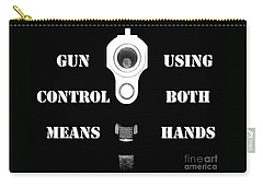 Gun Control Means Carry-all Pouch