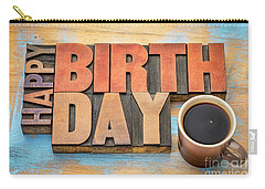 Happy Birthday Greeting Card In Wood Type  Carry-all Pouch