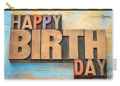 Happy Birthday Word Abstract In Wood Type  Carry-all Pouch